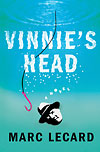 Vinnie's Head, by Marc Lecard